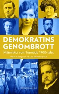 Demokratins genombrott : Människor som formade