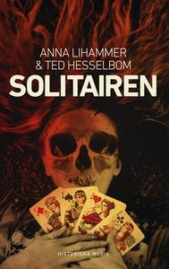 Solitairen (e-bok) av Anna Lihammer, Ted Hessel