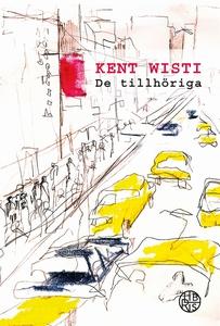 De tillhöriga (e-bok) av Kent Wisti