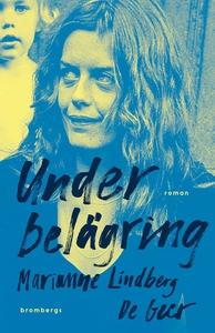 Under belägring (e-bok) av Marianne Lindberg De