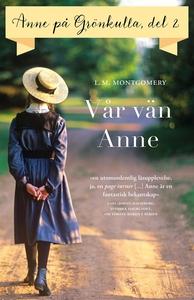 Del 2: Anne på Grönkulla – Vår vän Anne (e-bok)