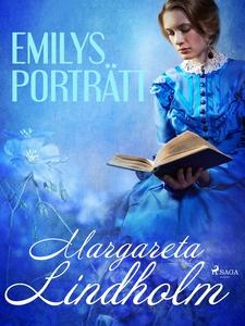 Emilys porträtt (e-bok) av Margareta Lindholm