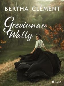 Grevinnan Wally (e-bok) av Bertha Clément