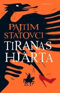 Tiranas hjärta (e-bok) av Pajtim Statovci