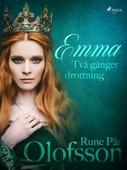 Emma - två gånger drottning