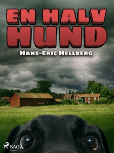 En halv hund (e-bok) av Hans-Eric Hellberg