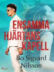 Ensamma hjärtans kapell (e-bok) av Bo Sigvard N