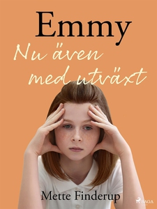 Emmy 6 - nu även med utväxt (e-bok) av Mette Fi
