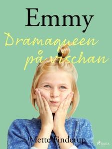 Emmy 4 - Dramaqueen på vischan (e-bok) av Mette