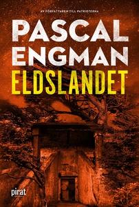 Eldslandet (e-bok) av Pascal Engman