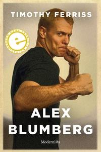 Alex Blumberg (e-bok) av Timothy Ferriss