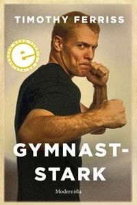 Gymnaststark (e-bok) av Timothy Ferriss