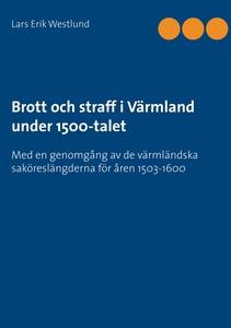 Brott och straff i Värmland under 1500-talet (e