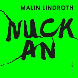 Nuckan (ljudbok) av Malin Lindroth