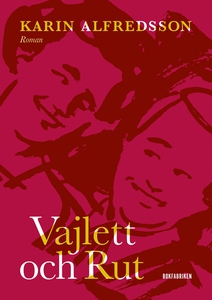Vajlett och Rut (e-bok) av Karin Alfredsson