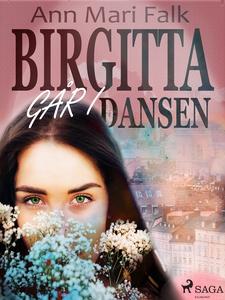 Birgitta går i dansen (e-bok) av Ann Mari Falk