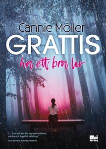 Grattis, ha ett bra liv (e-bok) av Cannie Mölle