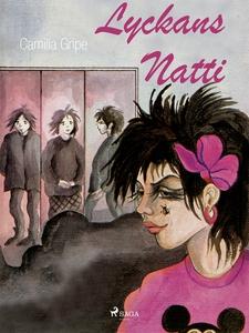 Lyckans Natti (e-bok) av Camilla Gripe