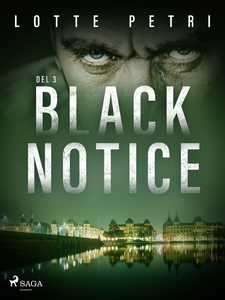 Black Notice del 3 (e-bok) av Lotte Petri