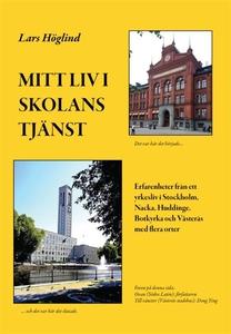 Mitt liv i skolans tjänst Lars Höglind (e-bok)