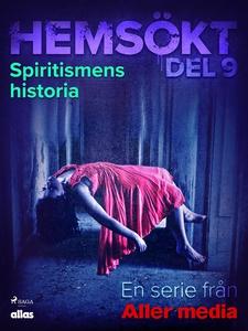 Spiritismens historia (e-bok) av Allas Hemsökt