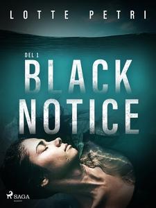 Black Notice del 1 (e-bok) av Lotte Petri