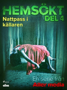 Nattpass i källaren (e-bok) av Allas Hemsökt