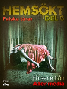 Falska tårar (e-bok) av Allas Hemsökt