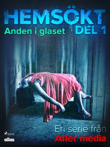 Anden i glaset (e-bok) av Allas Hemsökt