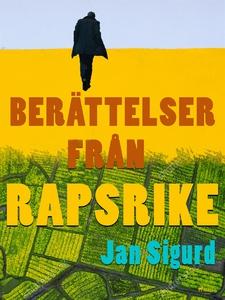 Berättelser från rapsrike (e-bok) av Jan Sigurd