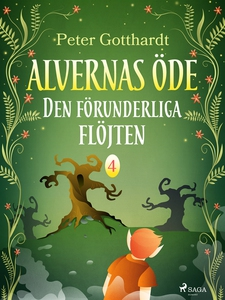 Alvernas öde 4: Den förunderliga flöjten (e-bok