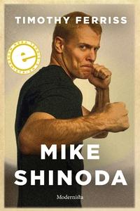 Mike Shinonda (e-bok) av Timothy Ferriss