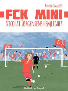 FCK Mini: Nicolai Jørgensens hemlighet (e-bok)
