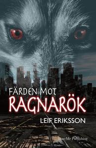 Färden mot Ragnarök (e-bok) av Leif Eriksson