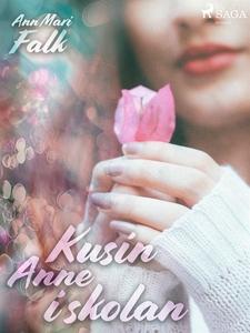 Kusin Anne i skolan (e-bok) av Ann Mari Falk
