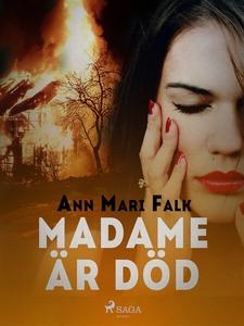 Madame är död (e-bok) av Ann Mari Falk