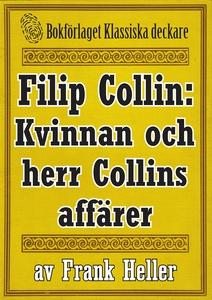 Filip Collin: Kvinnan och herr Collins affärer.