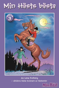 Min Hästs bästa, vol. 3 (e-bok) av Lena Furberg