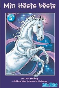 Min Hästs bästa, vol. 5 (e-bok) av Lena Furberg