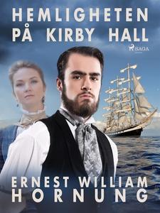 Hemligheten på Kirby Hall (e-bok) av Ernest Wil
