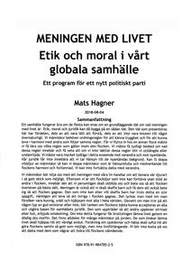 MENINGEN MED LIVET  Etik och moral i vårt globa