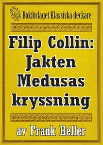 Filip Collin: Jakten Medusas kryssning. Återutg