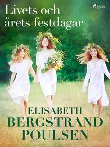 Livets och årets festdagar (e-bok) av Elisabeth