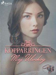 Kopparringen (e-bok) av Maj Ulvskog