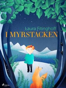 I myrstacken (e-bok) av Laura Fitinghoff