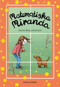 Matematiska Miranda (e-bok) av Karina Berg Joha