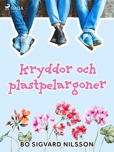 Kryddor och plastpelargoner (e-bok) av Bo Sigva