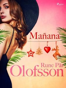 Mañana (e-bok) av Rune Pär Olofsson