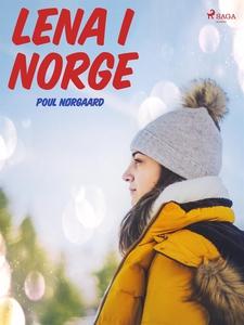Lena i Norge (e-bok) av Poul Nørgaard