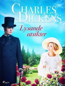 Lysande utsikter (e-bok) av Charles Dickens